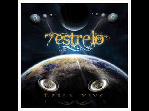7 ESTRELO  - Terra Vive ( 2011) - Full Album
