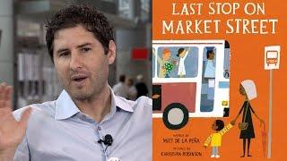 2015 Newbery Medal Winner Matt de la Pena on LAST STOP ON MARKET STREET