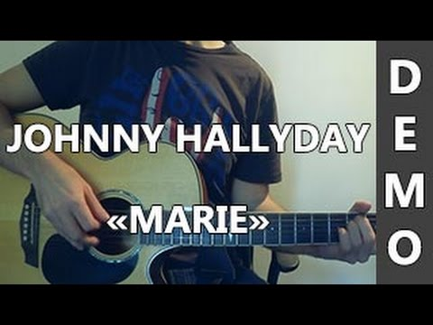 johnny hallyday marie demo guitare youtube. Black Bedroom Furniture Sets. Home Design Ideas