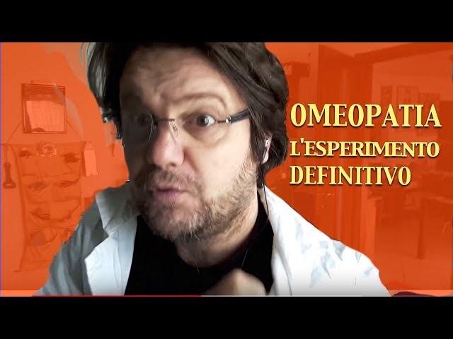 Omeopatia. L'esperimento definitivo.