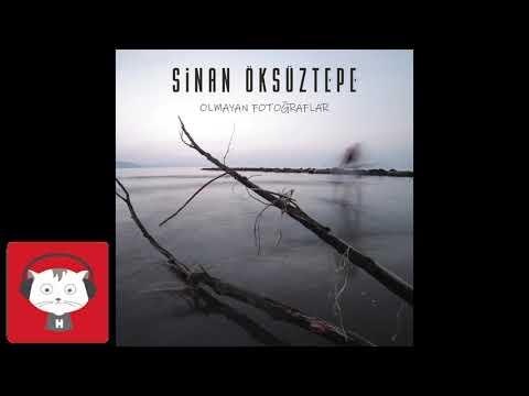 Sinan Öksüztepe - Olmayan Fotoğraflar (Official Audio)