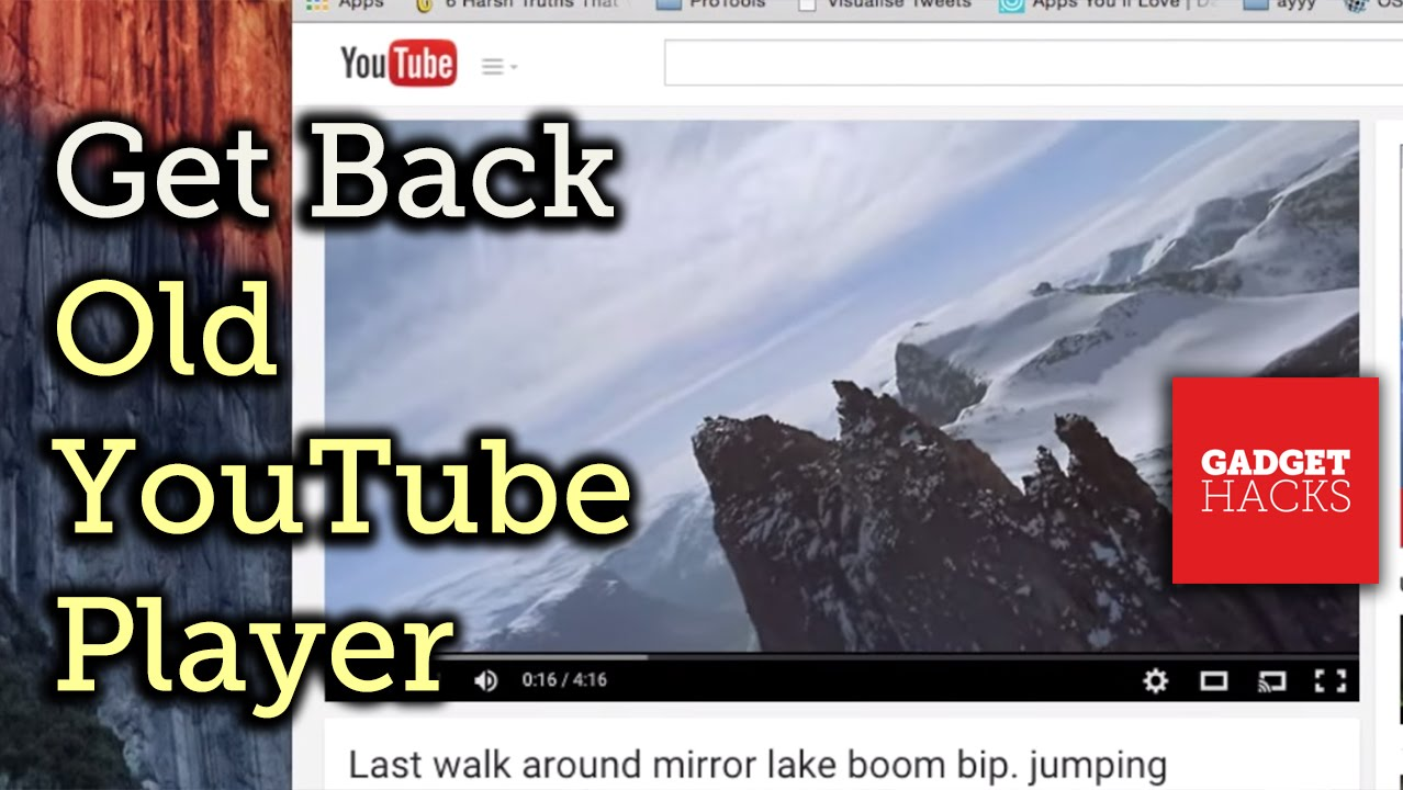 How to Get Back the Old YouTube Player if You Hate the New