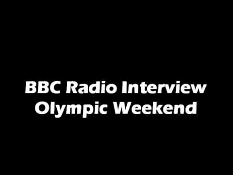 BBC Radio Olympic Weekend Interview.wmv