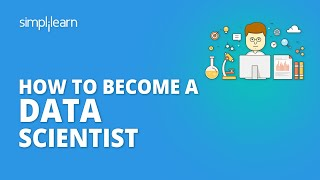 How To Become A Data Scientist In 2020 | Data Scientist Career Path | Data Scientist | Simplilearn