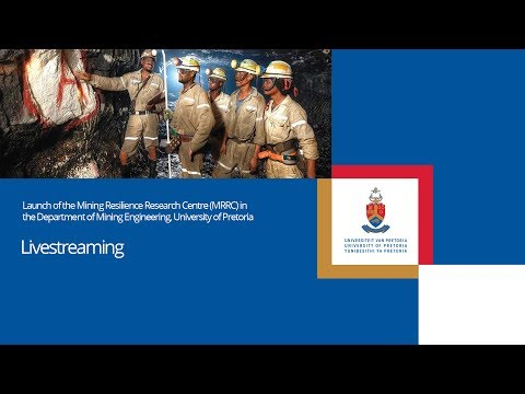 Launch of the Mining Resilience Research Centre (MRRC)