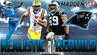 Madden 17 Connected Franchise Mode | Realistic Rebuild: Carolina Panthers | Leonard Fournette Eats! 2017 Video
