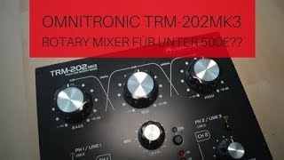 Review Rotary Mixer Omnitronic TRM-202 MK3