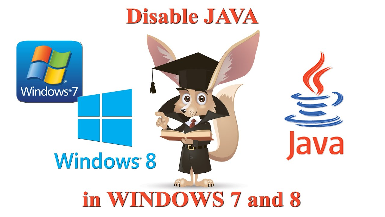 How to disable Java in various operating systems