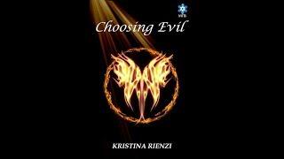 Choosing Evil Trailer