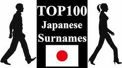 TOP100 Japanese Last Names ~34% of Japanese People~ | Japanese Surnames