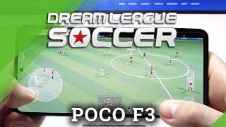 Juego de prueba Dream League Soccer en Xiaomi POCO F3 | Snapdragon 870 | 6GB RAM | Jugabilidad - FPS Check