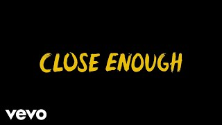 R.LUM.R - Close Enough (Lyric Video)