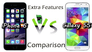 iPhone 6 vs Galaxy S5 - Extra Features Comparison