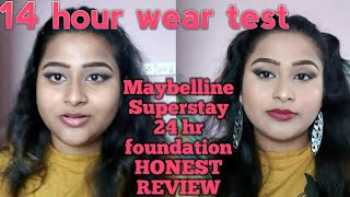 Maybelline Superstay 24 Hr foundation/ 14 hour wear test/ Full coverage foundation HONEST REVIEW