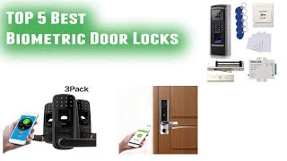 Biometric Locks For Doors