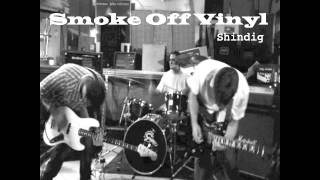 """Shindig"" - Smoke Off Vinyl - (psycho/surf, indie rock instrumental)"