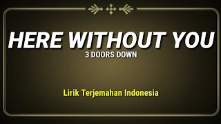 #herewithoutyou #3doorsdown #lirikterjemahanindonesia