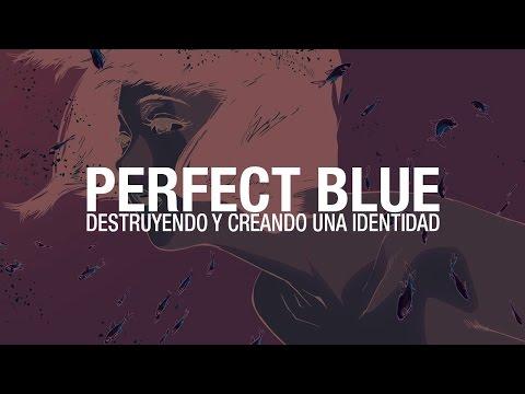 Perfect Blue: destruyendo y creando una identidad