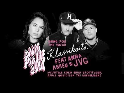 Bang For The Buck - Klassikoita (feat. Anna Abreu & JVG)