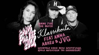 Bang For The Buck - Klassikoita (feat. Anna Abreu & JVG)