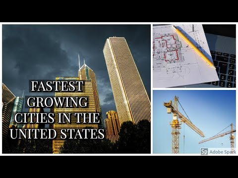 FASTEST GROWING CITIES IN THE UNITED STATES