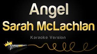 Sarah McLachlan - Angel (Karaoke Version)