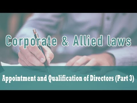 Appointment and Qualification of Directors (Class - 3) | Section 149 | Section 165 |