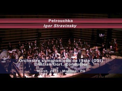 Stravinsky - Petrushka (Pétrouchka) - Orchestre Symphonique de l'Isle (OSI)