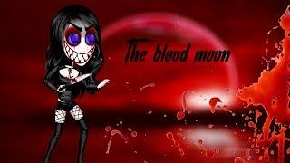 The blood moon - part 1 - MSP