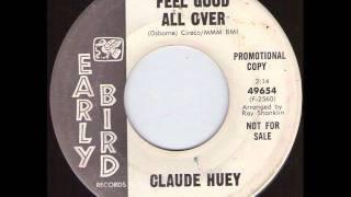 Claude Huey - Feel good all over .wmv