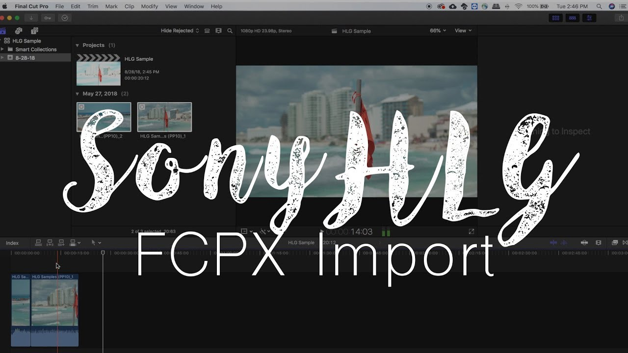 How to Import Sony HLG (PP10) to FCPX (no overexposed clip)