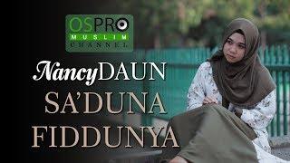 Download Lagu Saduna Fiddunya - NancyDAUN (Cover) mp3