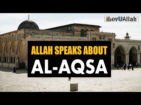 ALLAH SPEAKS ABOUT AL-AQSA