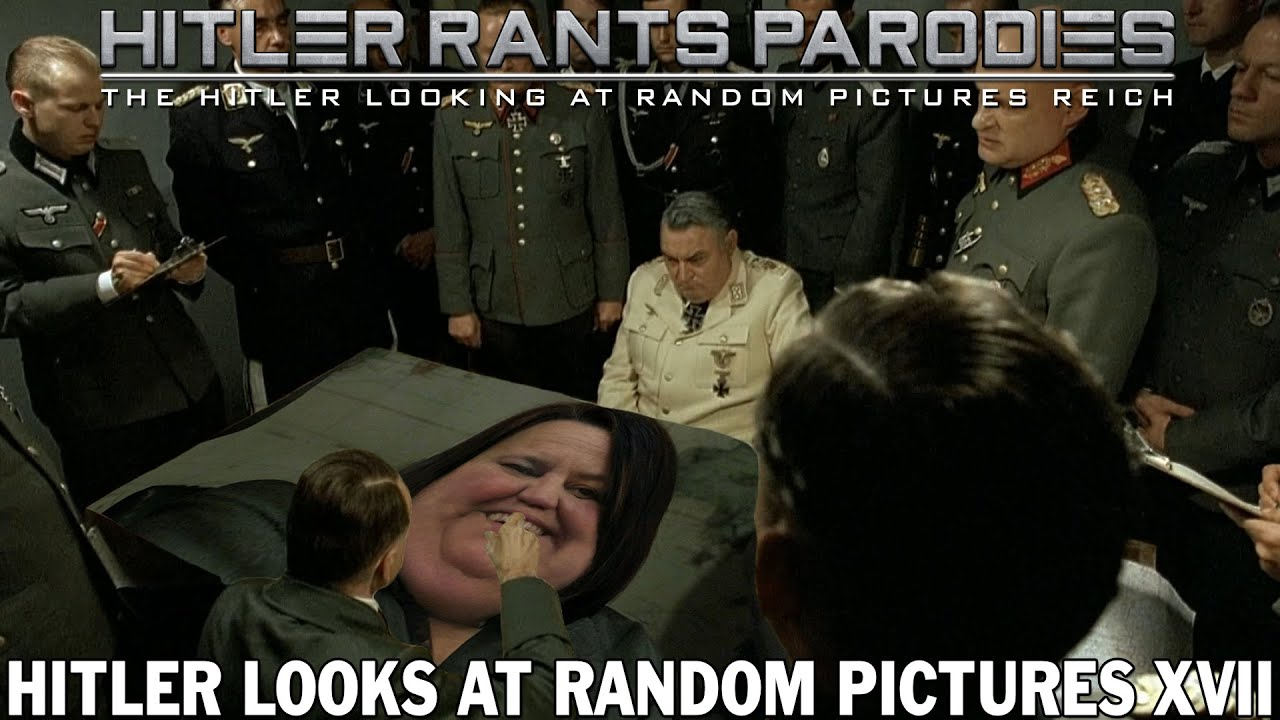 Hitler looks at random pictures XVII