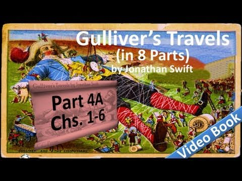 Part 4-A - Gulliver's Travels Audiobook by Jonathan Swift (Chs 01-06) Travel Video