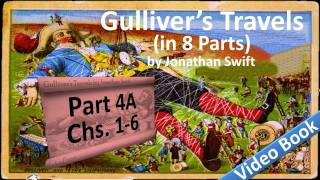 Part 4-A - Gulliver's Travels Audiobook by Jonathan Swift (Chs 01-06)(, 2011-07-13T14:51:42.000Z)