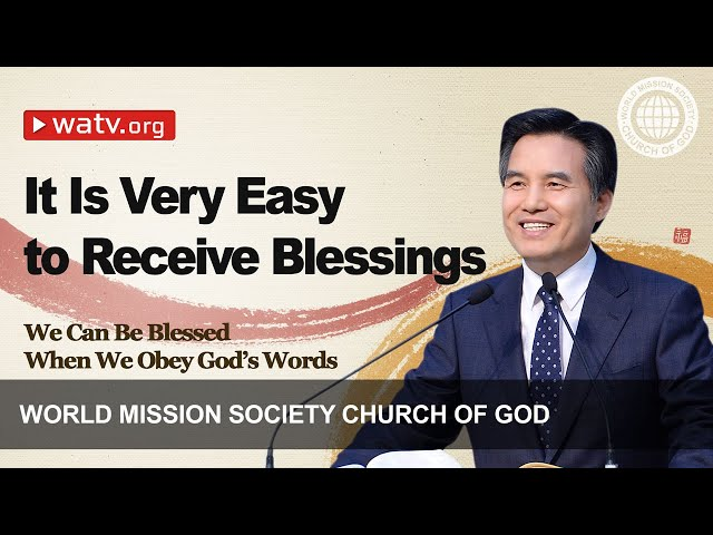 We Can Be Blessed When We Obey God's Words   WMSCOG, Church of God, Ahnsahnghong, God the Mother