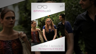 Emmas Welt - The Beginning of the End (Episode 6) thumbnail