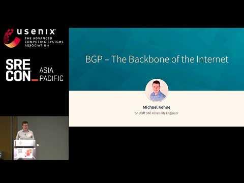 SREcon19 Asia/Pacific - BGP—The Backbone Of The Internet