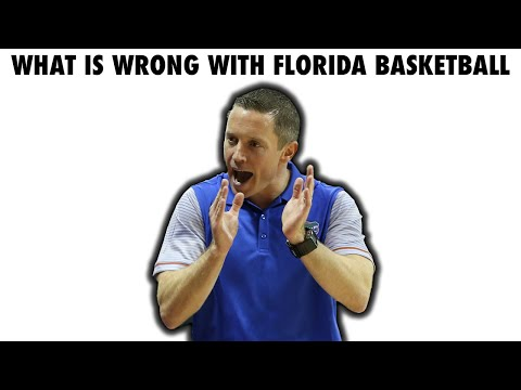 What Is Wrong With Florida Basketball