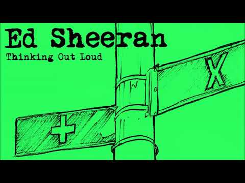 Ed Sheeran - Thinking Out Loud [1 Hour]