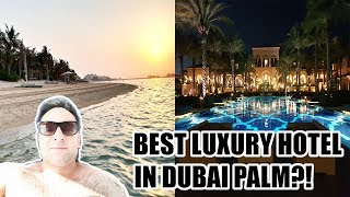 Best Luxury Hotel In Dubai Palm - One and Only Hotel Dubai (NEW)