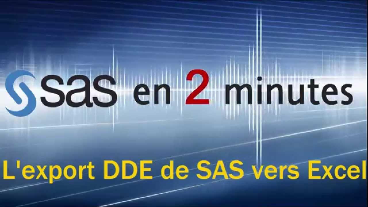 Macro export DDE - SAS vers Excel (1/2)