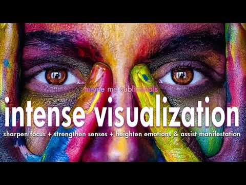INTENSE VISUALIZATION - Subliminal Affirmations
