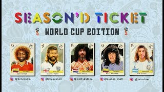 Season&#39d Ticket World Cup 2018 Review (Part One)