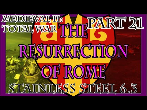 Medieval II | The Resurrection of Rome: Part 21