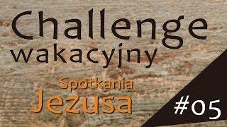 #ChallengeWakacyjny | Wyzwanie #05