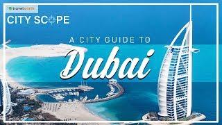 City Scope: A City Guide To Dubai