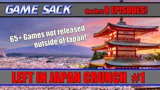 Left in Japan Crunch #1 - Game Sack