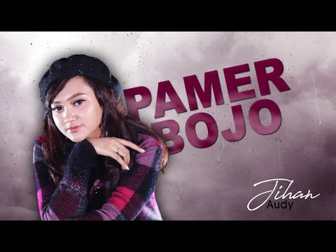 Jihan Audy - Pamer Bojo (Official Music Video)